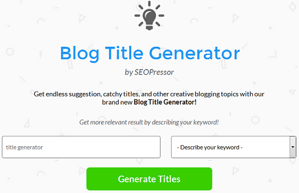 Blog Title Generator by SEOPressor